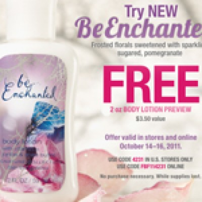 """Free """"Be Enchanted"""" Body Lotion From Bath & Body Works"""
