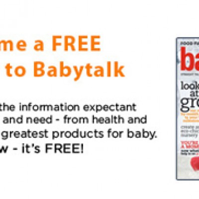 Free Subscription to Babytalk Magazine