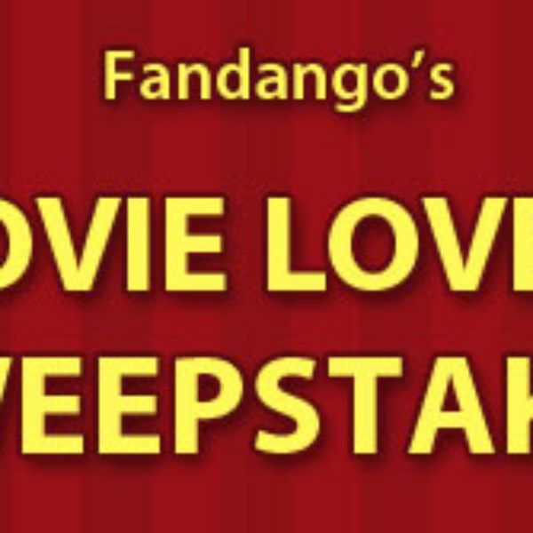 Fandango Movie Lovers Sweepstakes