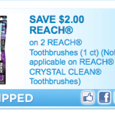 High Value Reach Toothbrush Coupon