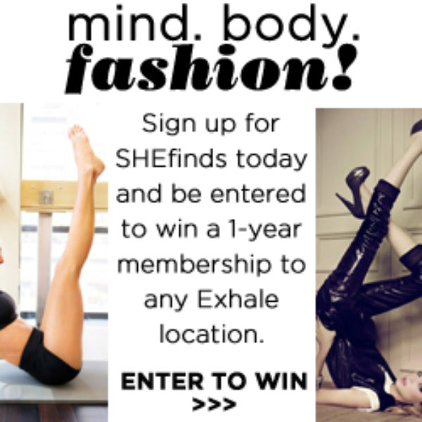 SheFinds - Win a 1 Year global membership at Exhale