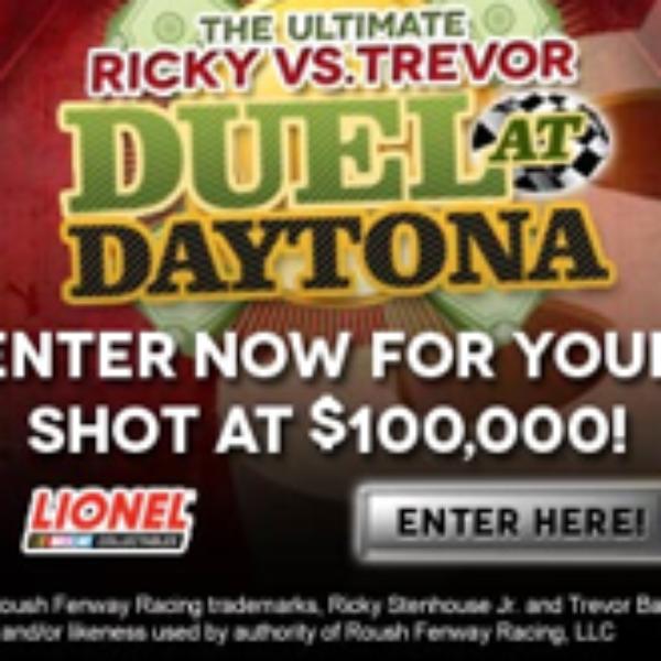 Ricky vs. Trevor Daytona Duel/Enter To Win $100,000