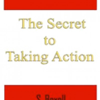 Free Kindle Book : The Secret to Taking Action