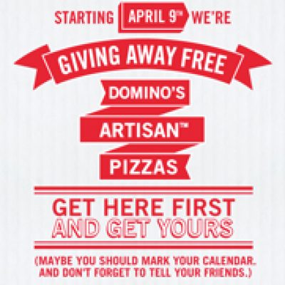 Free Pizza From Dominos Starting Monday 4/9/12