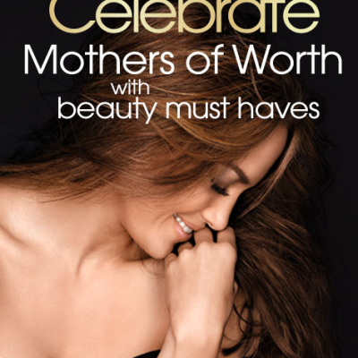 L'Oréal Paris Celebrates Mothers of Worth Sweepstakes