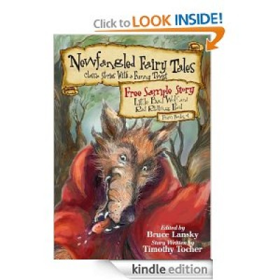 """Free Kindle Edition: """"Little Bad Wolf and Red Riding Hood"""" from Newfangled Fairy Tales"""
