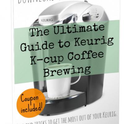 Free Guide To Keurig Brewing + Coupon