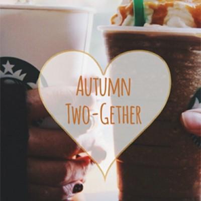 Starbucks Autumn Two-Gether: BOGO Fall Drinks