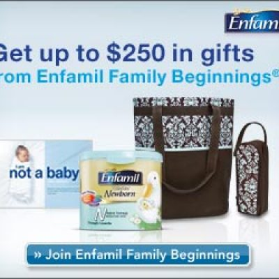 Enfamil Family Beginnings: Get $250 In Savings and Gifts!