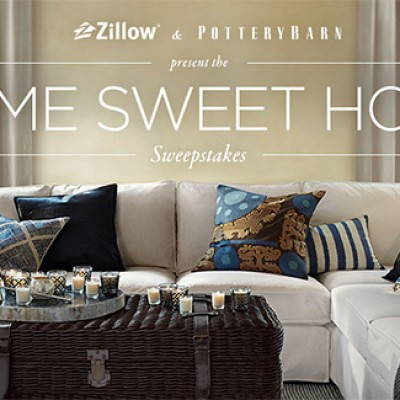 Zillow & Pottery Barn: Home Sweet Home Sweepstakes