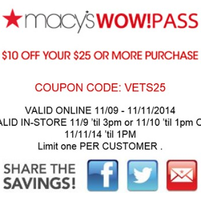 Macy's Vets Day Wow Pass: $10 Off $25 Until 11/11