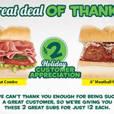 Subway: $2 Holiday Customer Appreciation Subs