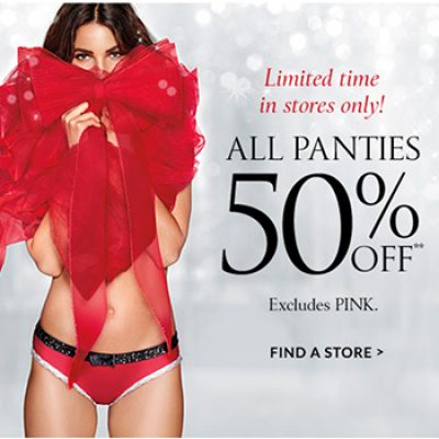 Victoria's Secret: 50% Off All Panties In-Store (Excludes Pink)