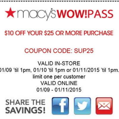Macy's Wow Pass: $10 Off $25 Or More In-store or Online