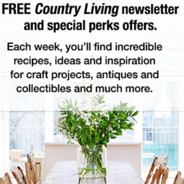 Country Living: Free Newsletter & Perks