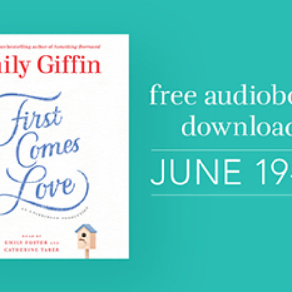 Free Audiobook: First Comes Love - Ends June 21