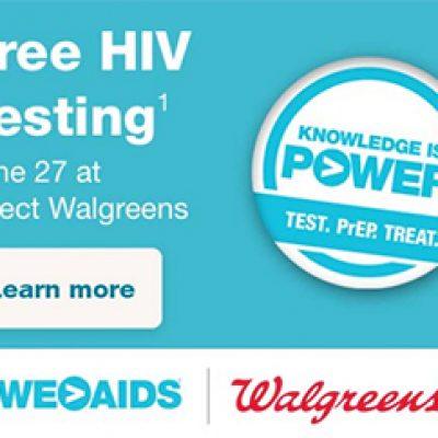 Walgreens: Free HIV Testing - June 27