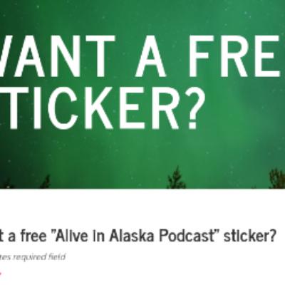 Free Alive in Alaska Podcast Sticker