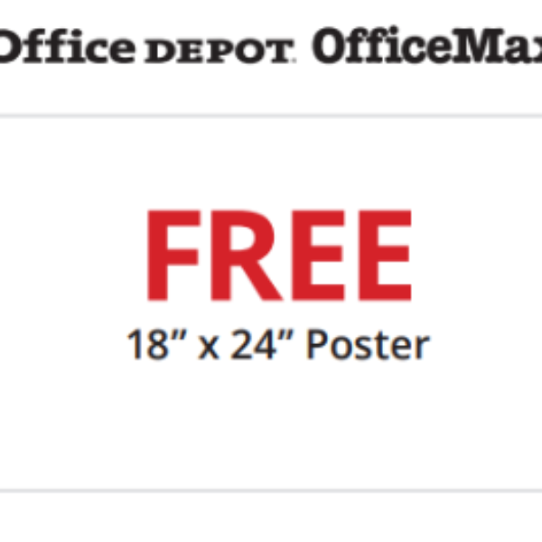 "Office Depot: Free 18"" x 24"" Poster"